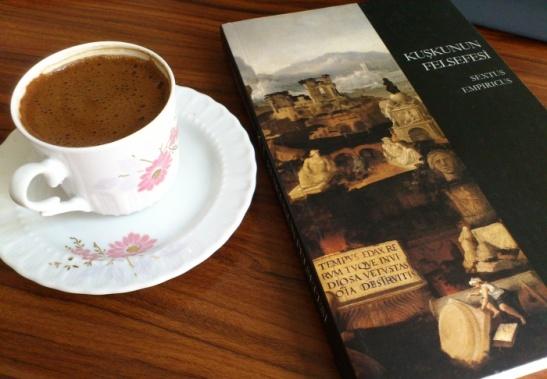 Kuşkunun Felsefesi ve Türk Kaavesi