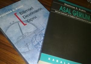 """Thomas S. Kuhn """"Asal Gerilim"""" ve """"Bilimsel Devrimlerin Yapısı"""""""