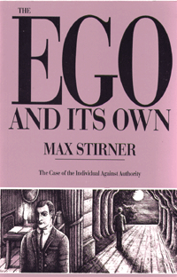 ego and its own - max stirner