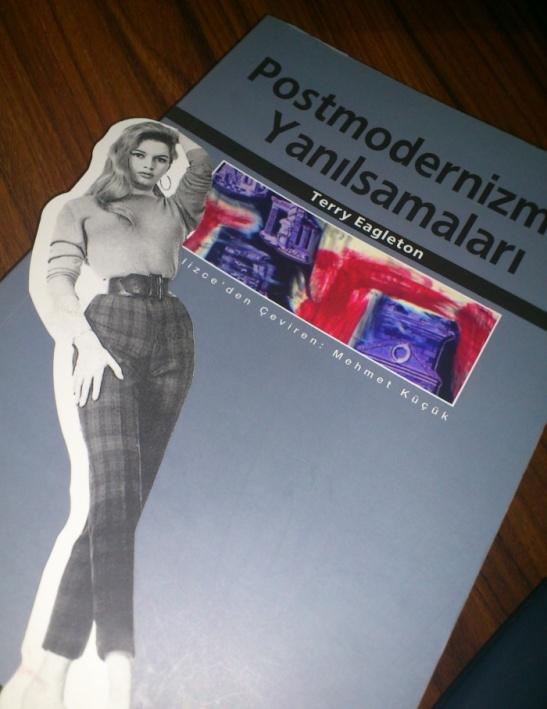 Terry Eagleton - Postmodernizmin Yanılsamaları ve Brigitte Bardot