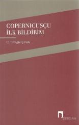 C. Cengiz Çevik, Copernicusçu İlk Bildirim, Dergâh Yayınları